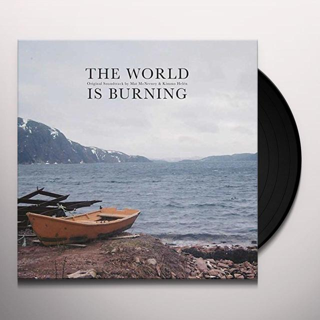 Matt Mcnerney & Kimmo Helen WORLD IS BURNING Vinyl Record