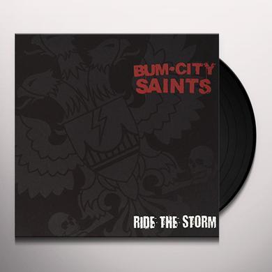 Bum City Saints RIDE THE STORM Vinyl Record