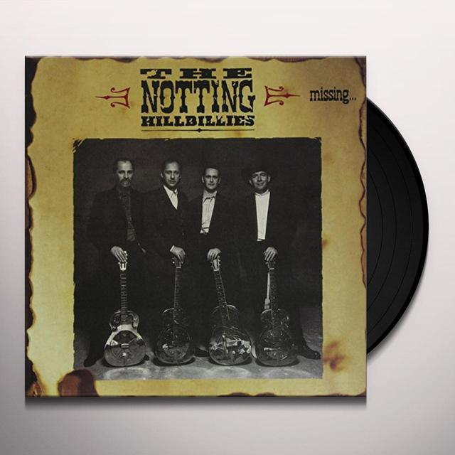 Notting Hillbillies MISSING: PRESUMED HAVING A GOOD TIME Vinyl Record
