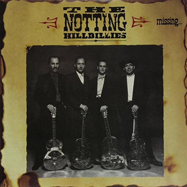 Notting Hillbillies MISSING: PRESUMED HAVING A GOOD TIME Vinyl Record - 180 Gram Pressing
