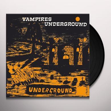 VAMPIRES UNDERGROUND Vinyl Record