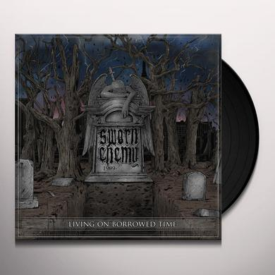 Sworn Enemy LIVING ON BORROWED TIME Vinyl Record