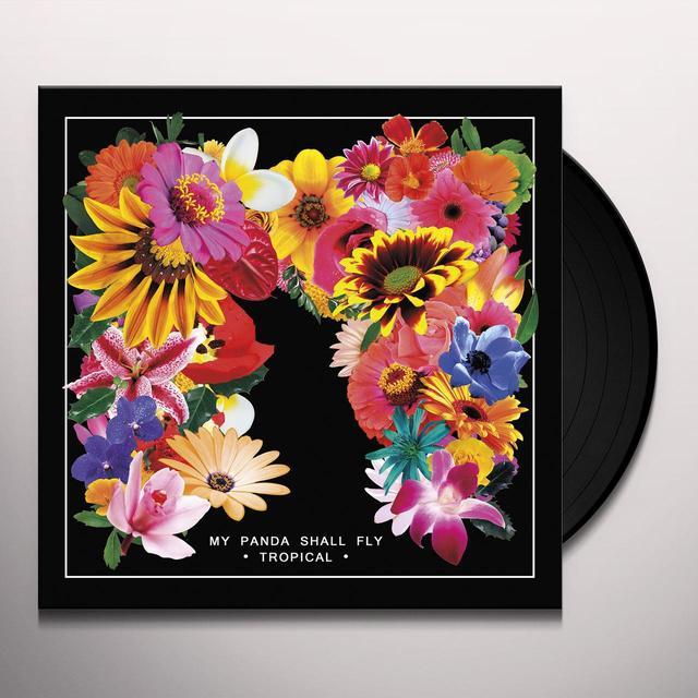 My Panda Shall Fly TROPICAL Vinyl Record