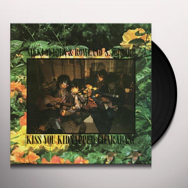 Nikki Sudden / Rowland S Howard KISS YOU KIDNAPPED CHARABANC Vinyl Record