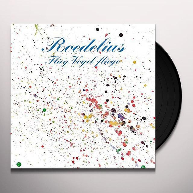 Roedelius FLIEG VOGEL FLIEGE Vinyl Record