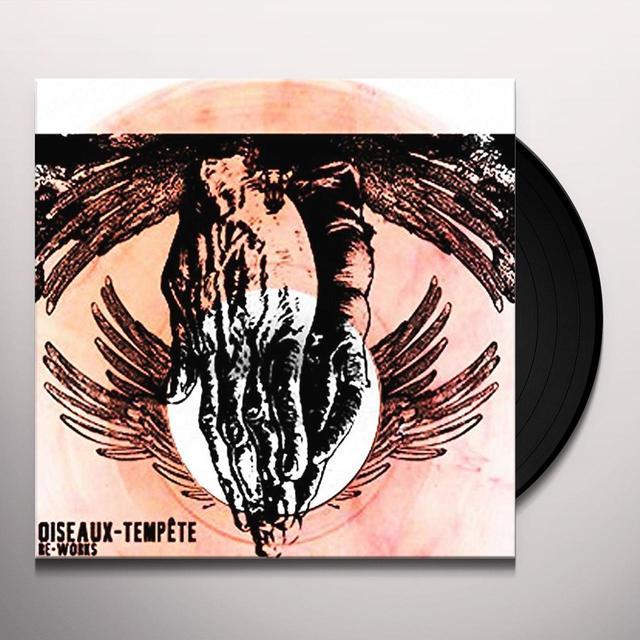 Oiseaux-Tempete RE-WORKS Vinyl Record