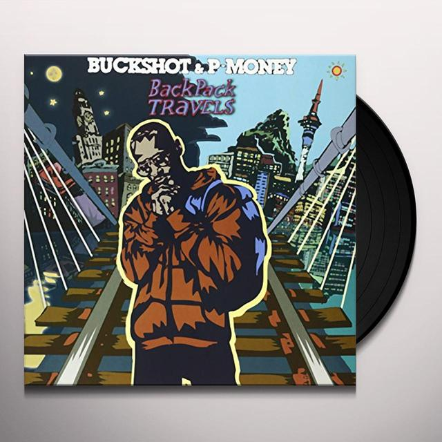 Buckshot & P-Money BACKPACK TRAVELS Vinyl Record
