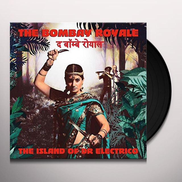 The Bombay Royale ISLAND OF DR. ELECTRICO Vinyl Record