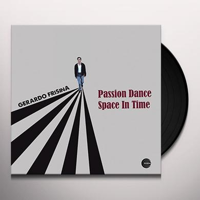 Gerardo Frisina PASSION DANCE-SPACE IN TIME Vinyl Record