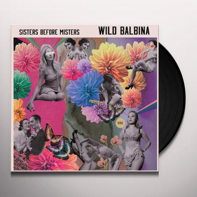 Wild Balbina SISTERS BEFORE MISTERS Vinyl Record - 10 Inch Single