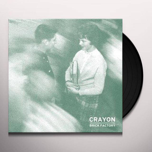 Crayon BRICK FACTORY Vinyl Record
