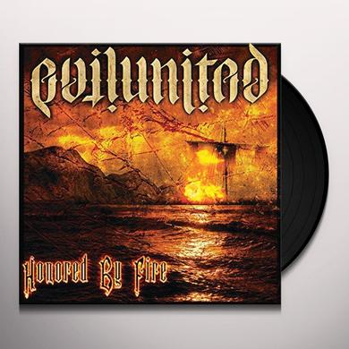 Evil United HONORED BY FIRE Vinyl Record