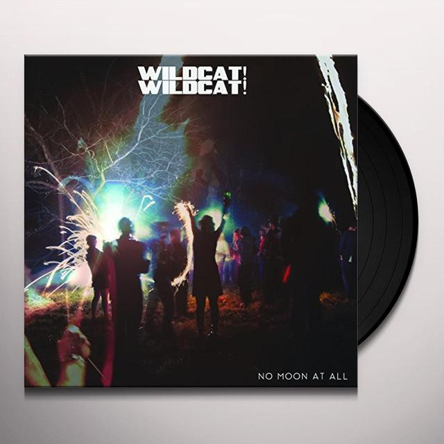 Wildcat Wildcat NO MOON AT ALL Vinyl Record