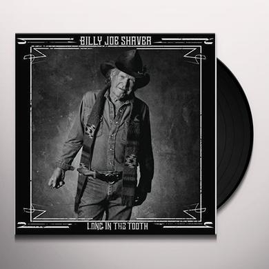 Billy Joe Shaver LONG IN THE TOOTH Vinyl Record