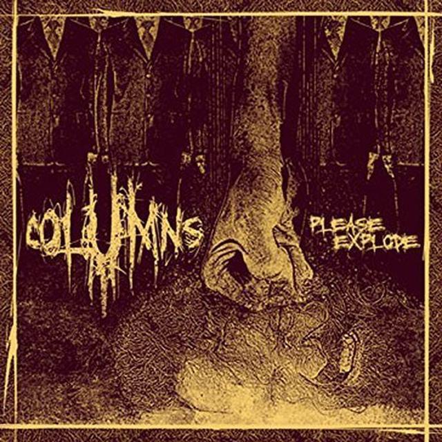 Columns PLEASE EXPLODE Vinyl Record