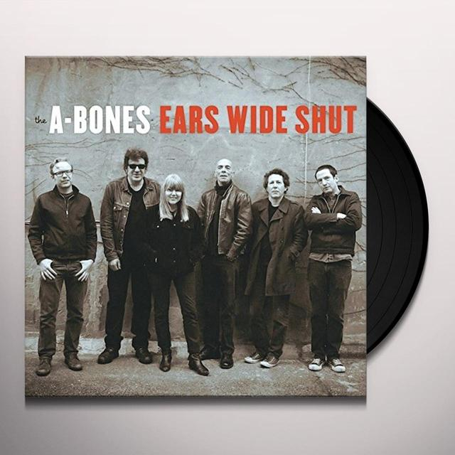 A-Bones EARS WIDE SHUT Vinyl Record