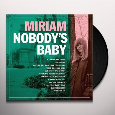 Miriam NOBODY'S BABY Vinyl Record