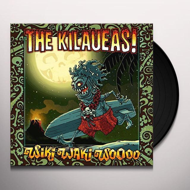 Kilaueas WIKI WAKI WOOOO Vinyl Record