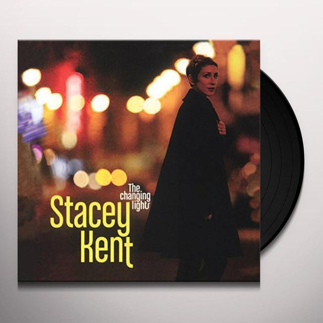 Stacey Kent CHANGING LIGHTS Vinyl Record - 180 Gram Pressing
