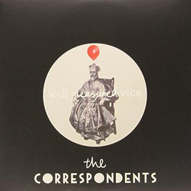 Correspondents WELL MEASURED VICE Vinyl Record