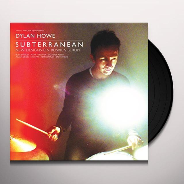 Dylan Howe SUBTERRANEAN-NEW DESIGNS ON BOWIE'S BERLIN (UK) (Vinyl)