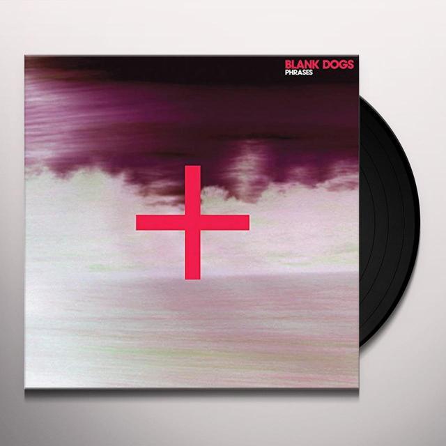 Blank Dogs PHRASES Vinyl Record - Canada Import