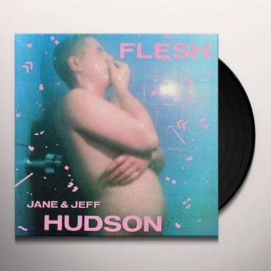 Jeff Hudson & Jane FLESH Vinyl Record