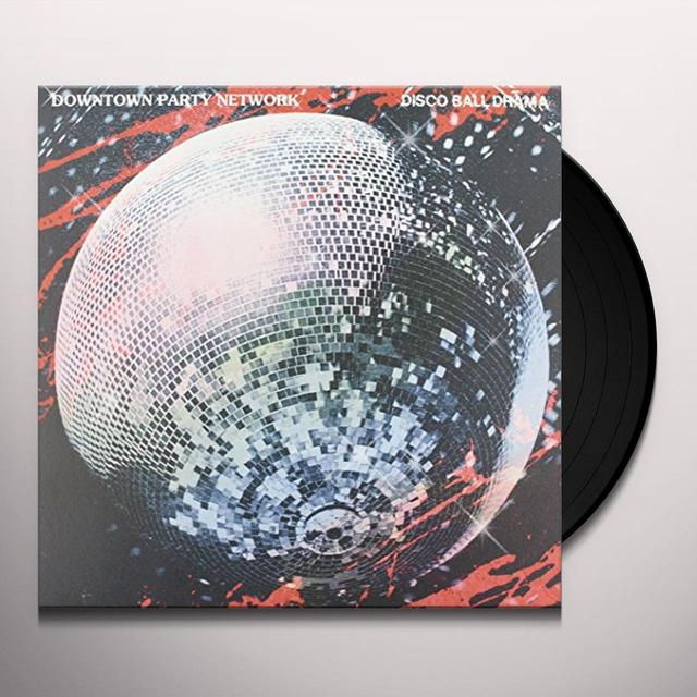 Downtown Party Network DISCO BALL DRAMA Vinyl Record