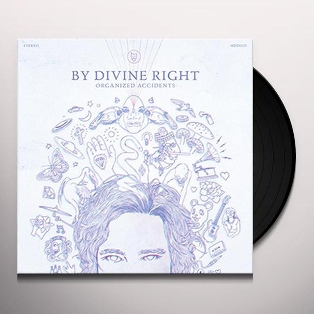 By Divine Right ORGANIZED ACCIDENTS Vinyl Record - Canada Release