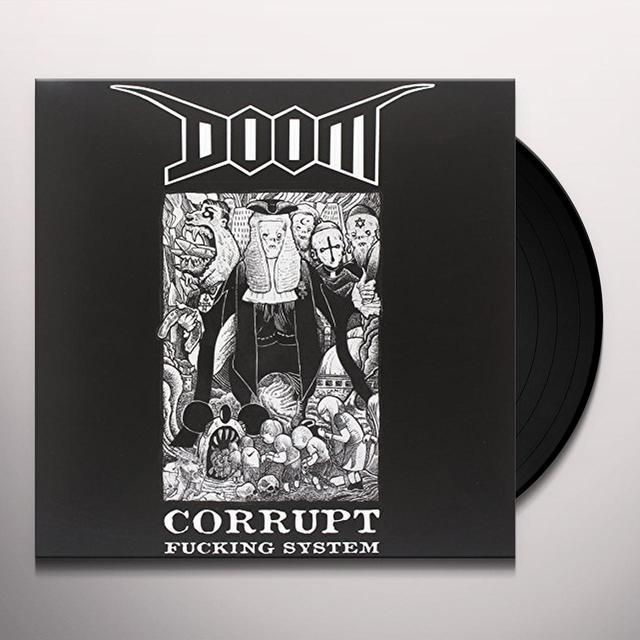 Doom CORRUPT FUCKING SYSTEM Vinyl Record - Italy Import