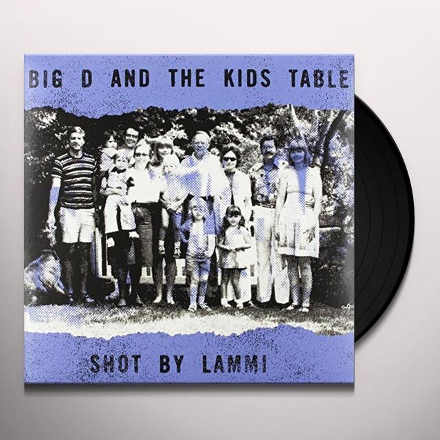 Big D & Kids Table SHOT BY LAMMI Vinyl Record