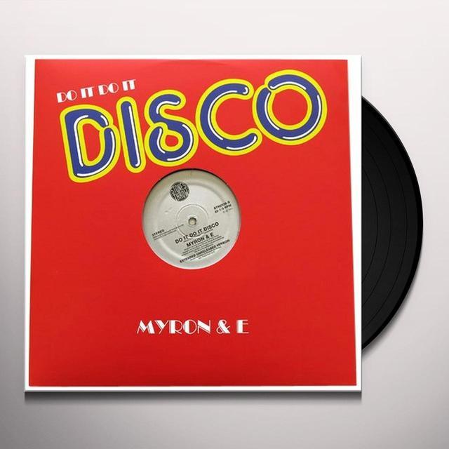 Myron & E DO IT DO IT DISCO Vinyl Record