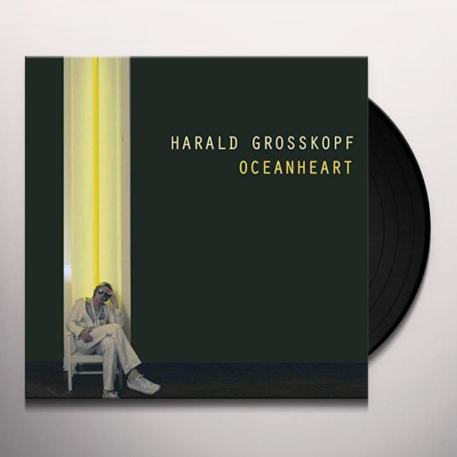 Harald Grosskopf OCEANHEART Vinyl Record