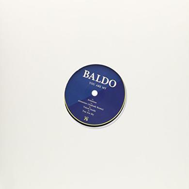 Baldo YOU ARE MY Vinyl Record