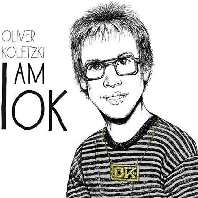Oliver Koletzki I AM OK Vinyl Record