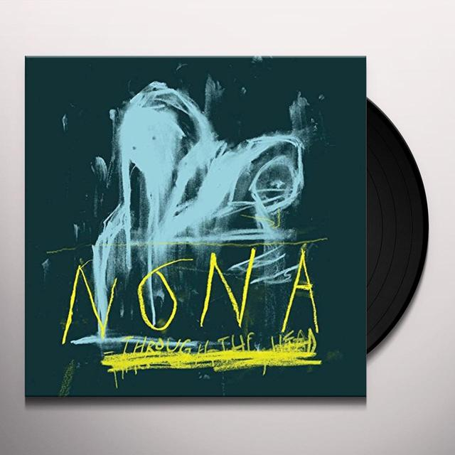 Nona THROUGH THE HEAD Vinyl Record