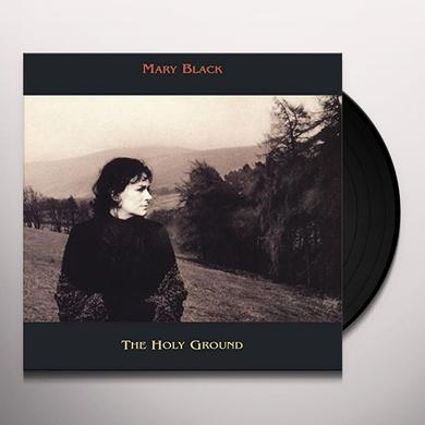Mary Black HOLY GROUND Vinyl Record - 180 Gram Pressing