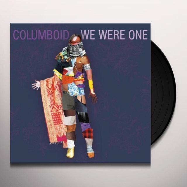 Columboid WE WERE ONE Vinyl Record