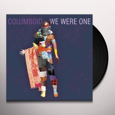 Columboid WE WERE ONE Vinyl Record