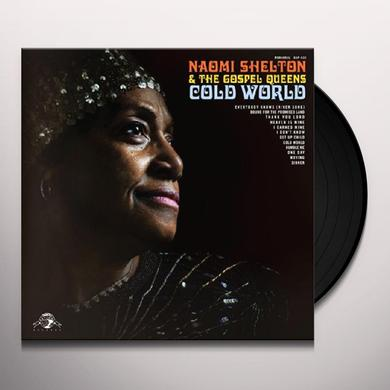 Naomi Shelton & Gospel Queens COLD WORLD Vinyl Record