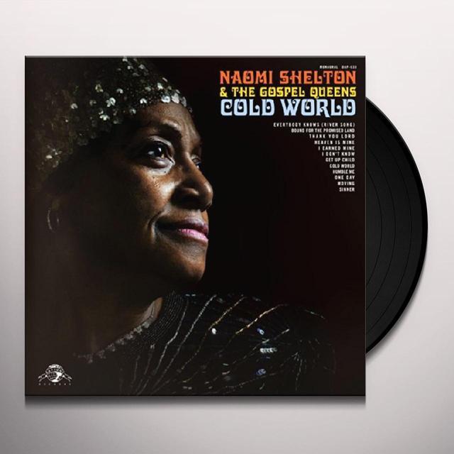 Naomi Shelton & Gospel Queens COLD WORLD Vinyl Record