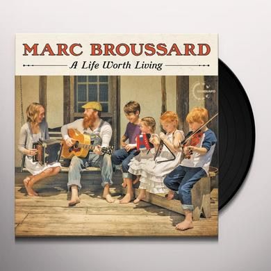 Marc Broussard LIFE WORTH LIVING Vinyl Record