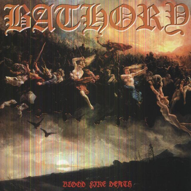 Bathory BLOOD FIRE DEATH Vinyl Record - Limited Edition