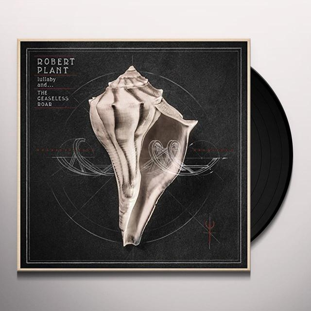Robert Plant LULLABY & THE CEASELESS ROAR (BONUS CD) Vinyl Record - 180 Gram Pressing