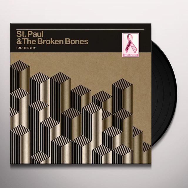 St Paul & Broken Bones HALF THE CITY Vinyl Record