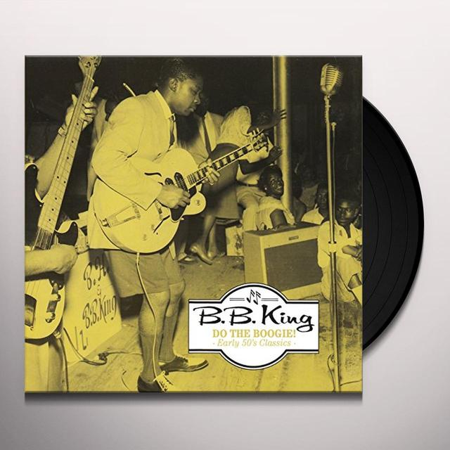 B.B. King DO THE BOOGIE! EARLY 50'S CLASSICS Vinyl Record - Italy Release