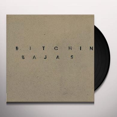 BITCHIN BAJAS Vinyl Record
