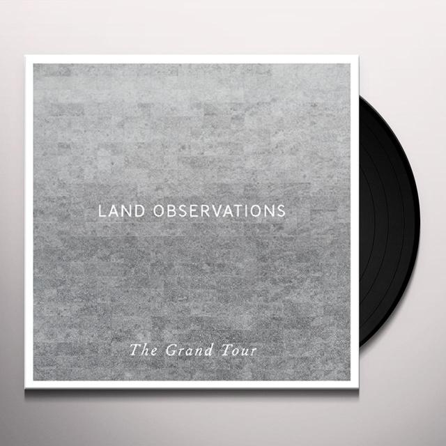 Land Observations GRAND TOUR (BONUS CD) Vinyl Record