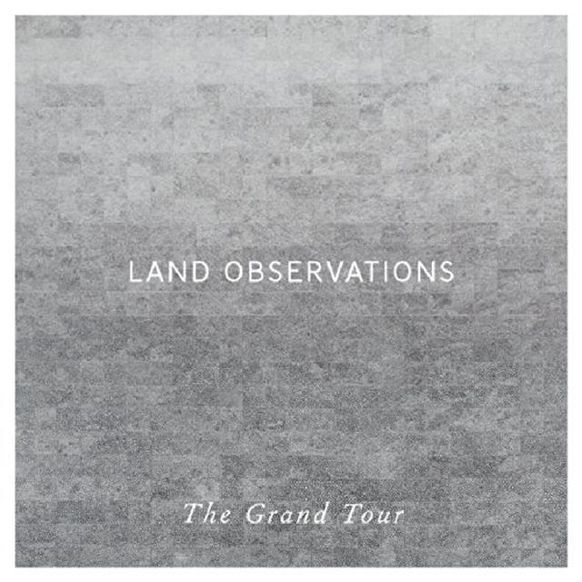 Land Observations GRAND TOUR (BONUS CD) Vinyl Record