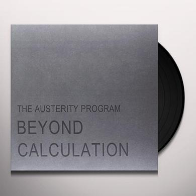 Austerity Program BEYOND CALCULATION Vinyl Record